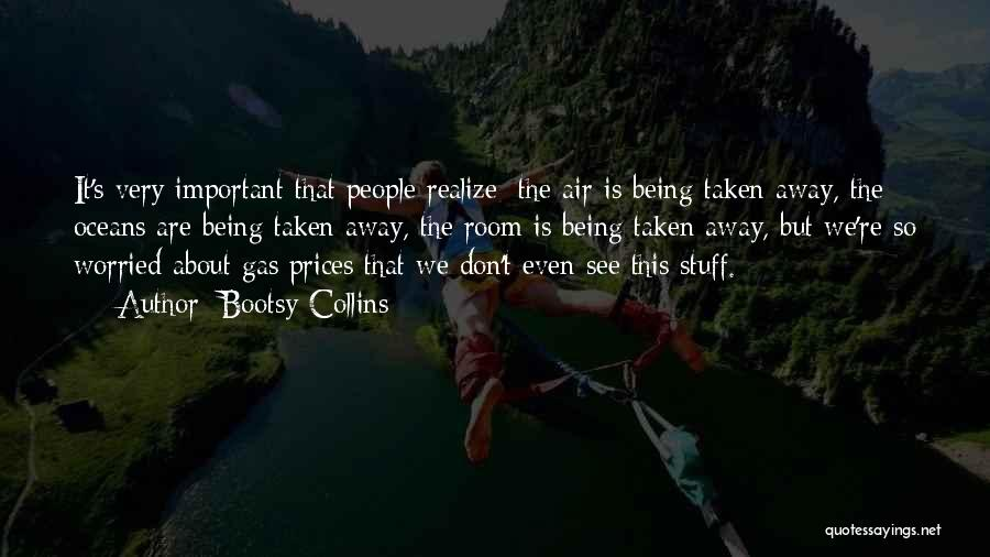 Prices Quotes By Bootsy Collins