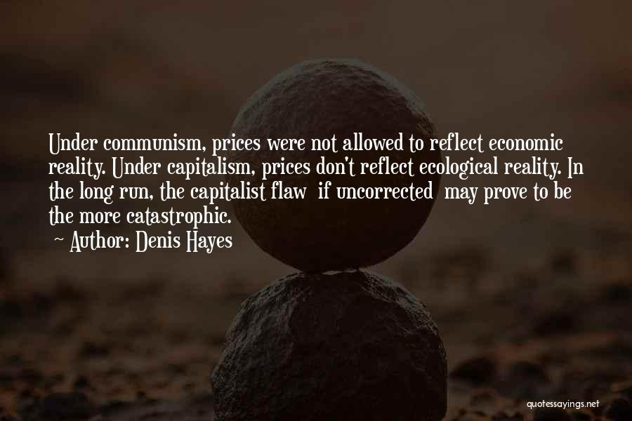 Prices Quotes By Denis Hayes