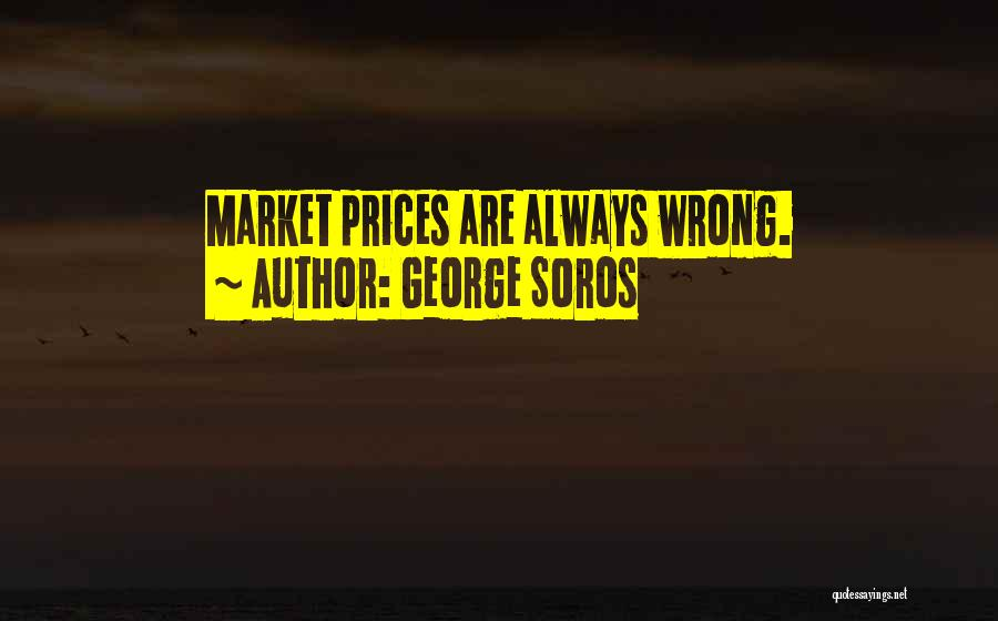 Prices Quotes By George Soros