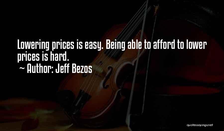 Prices Quotes By Jeff Bezos