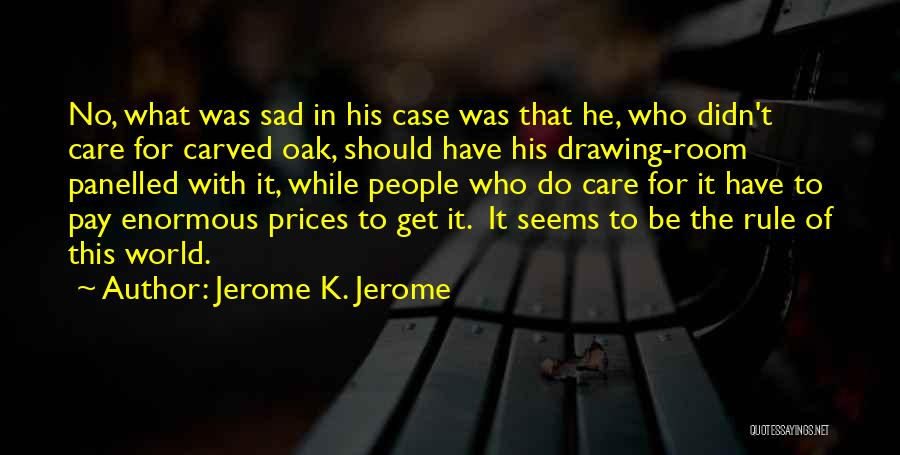 Prices Quotes By Jerome K. Jerome