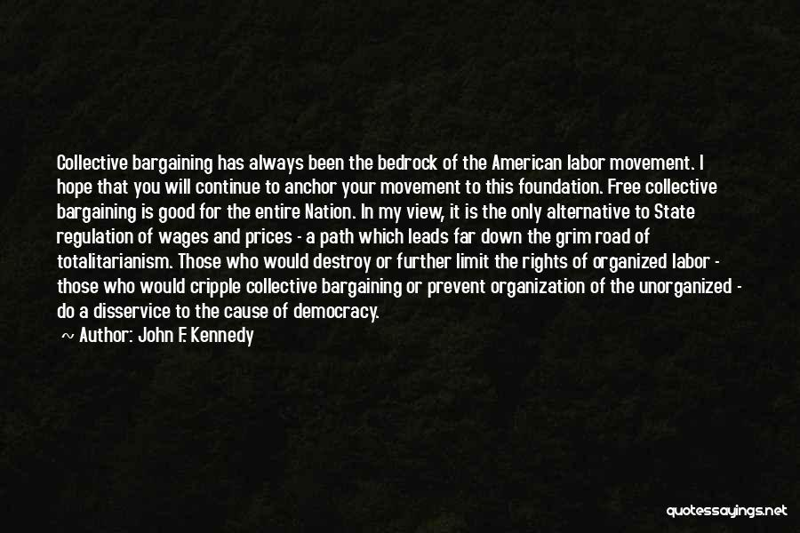 Prices Quotes By John F. Kennedy