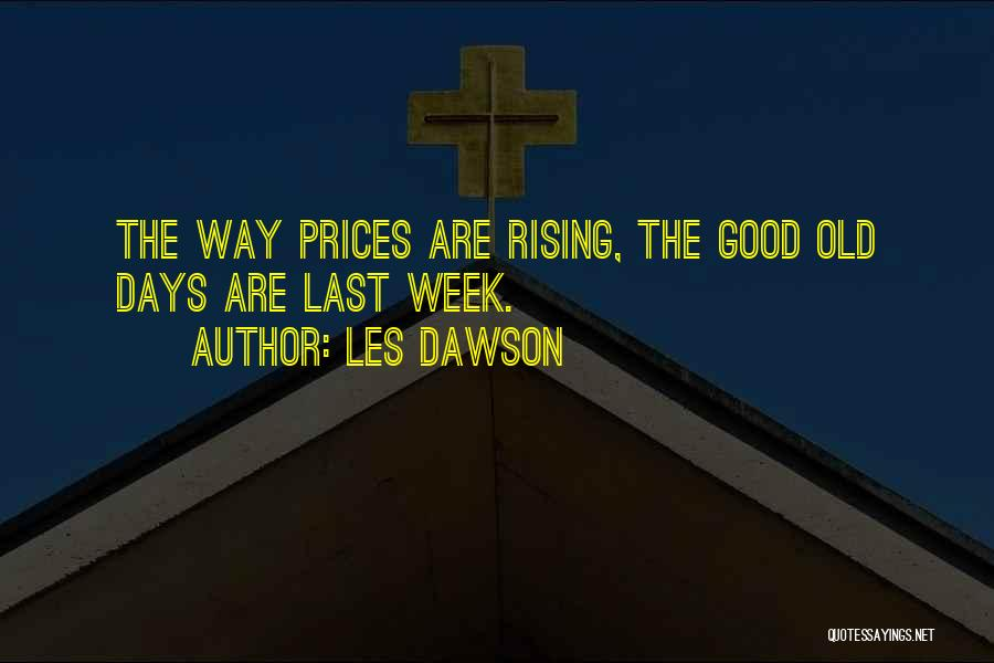 Prices Quotes By Les Dawson