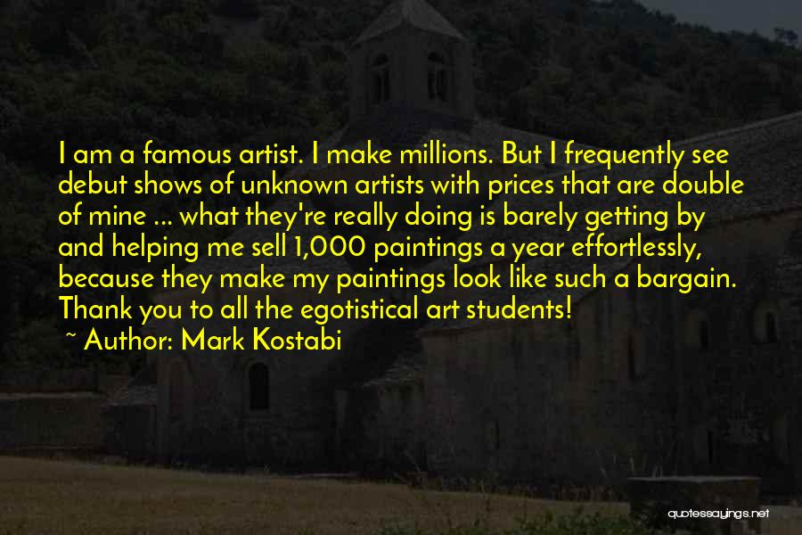 Prices Quotes By Mark Kostabi