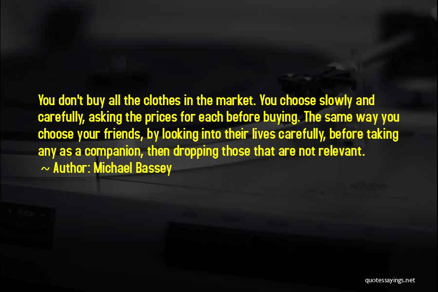 Prices Quotes By Michael Bassey