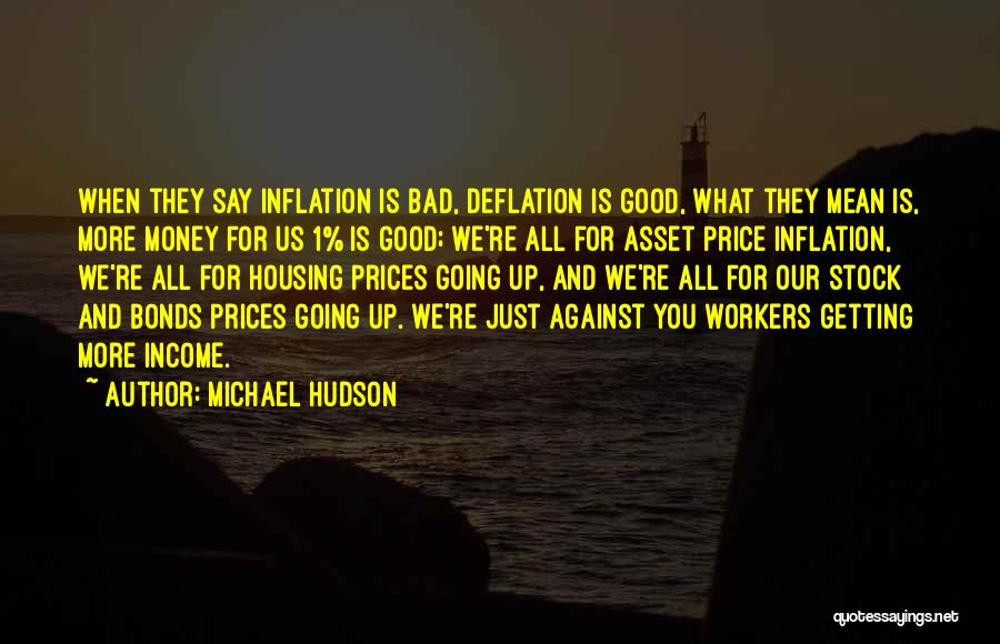 Prices Quotes By Michael Hudson