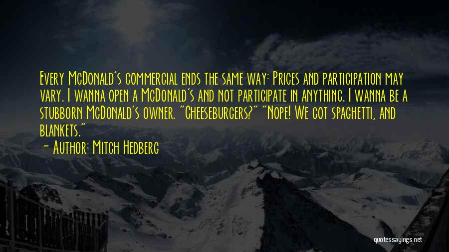 Prices Quotes By Mitch Hedberg