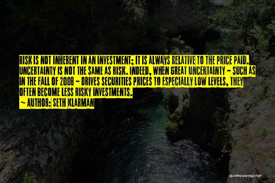 Prices Quotes By Seth Klarman