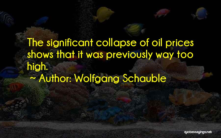 Prices Quotes By Wolfgang Schauble