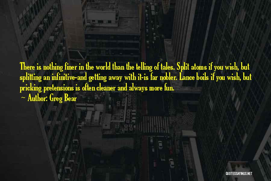 Pricking Quotes By Greg Bear