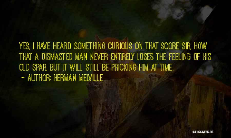 Pricking Quotes By Herman Melville