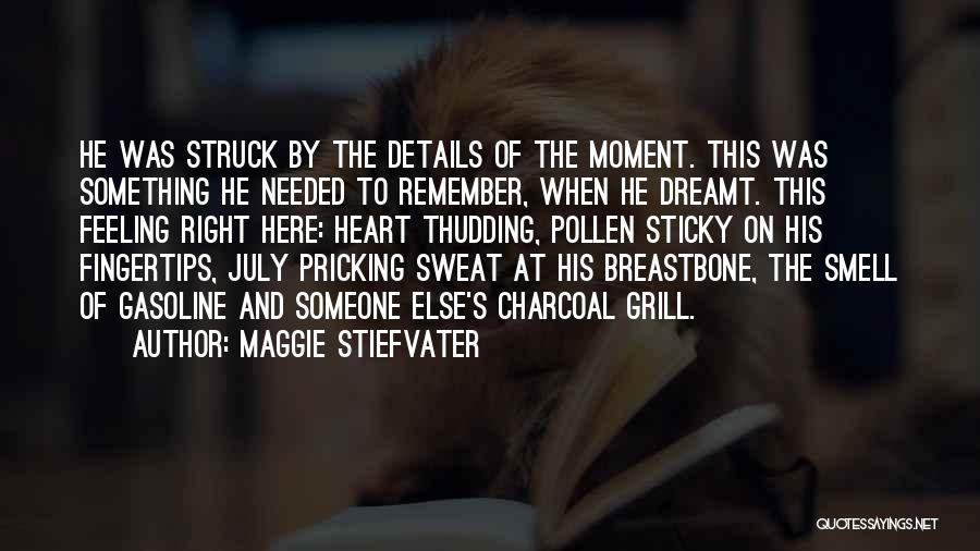 Pricking Quotes By Maggie Stiefvater