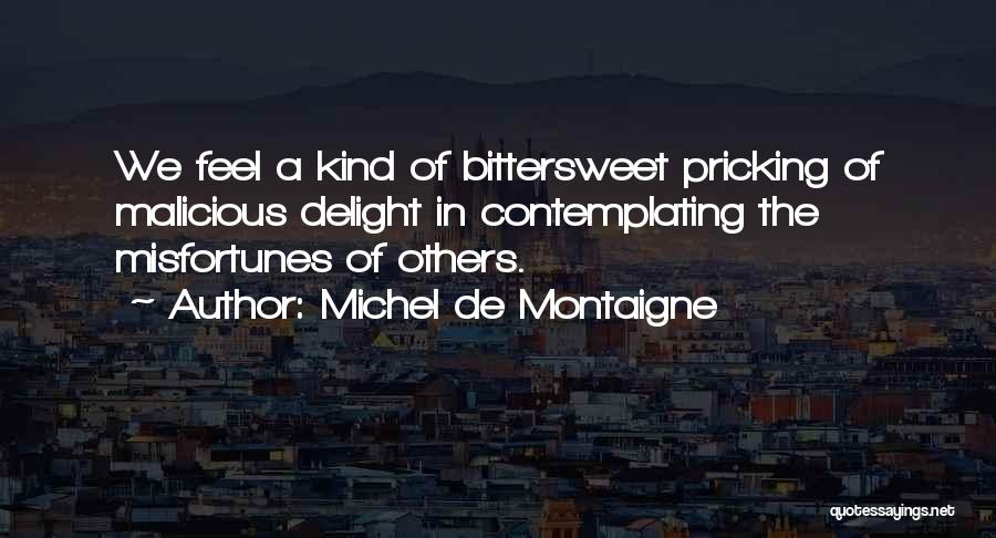 Pricking Quotes By Michel De Montaigne