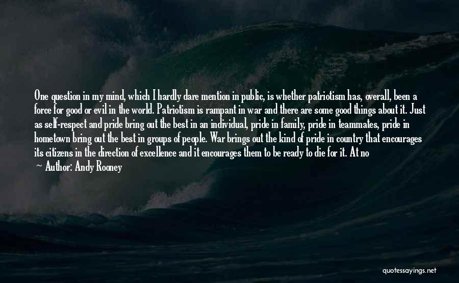 Pride And Patriotism Quotes By Andy Rooney