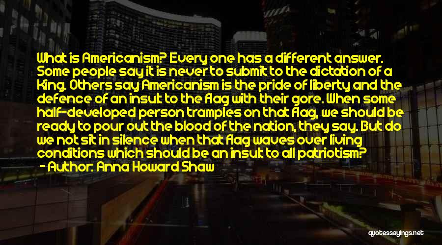 Pride And Patriotism Quotes By Anna Howard Shaw