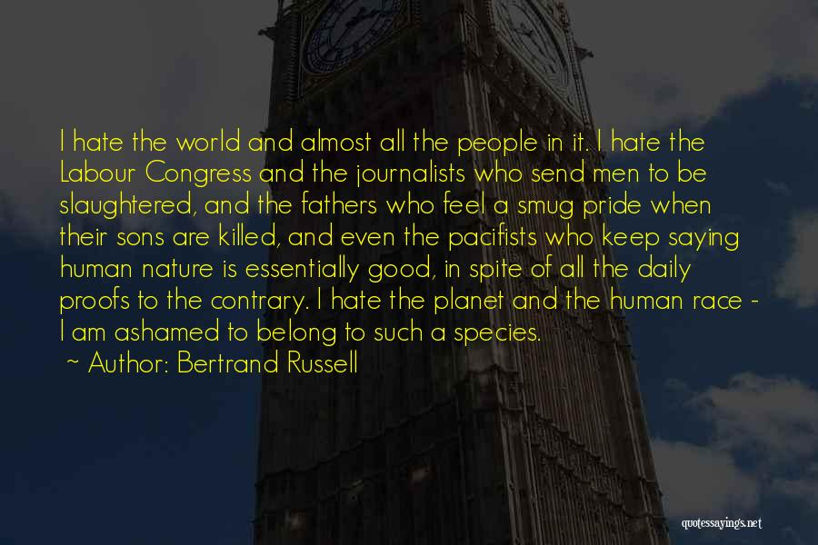 Pride And Patriotism Quotes By Bertrand Russell