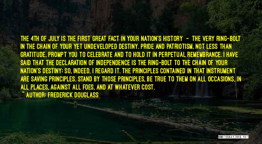 Pride And Patriotism Quotes By Frederick Douglass
