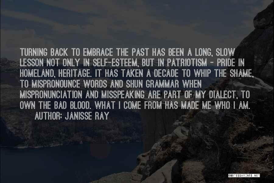 Pride And Patriotism Quotes By Janisse Ray