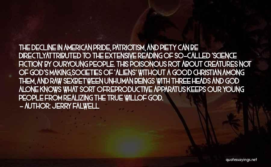 Pride And Patriotism Quotes By Jerry Falwell
