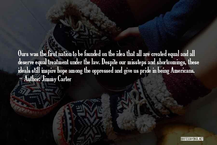 Pride And Patriotism Quotes By Jimmy Carter