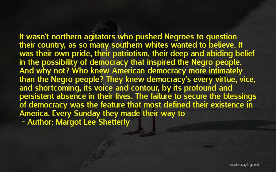 Pride And Patriotism Quotes By Margot Lee Shetterly
