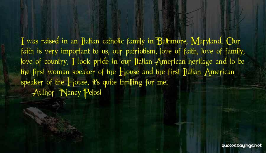 Pride And Patriotism Quotes By Nancy Pelosi