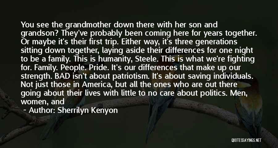 Pride And Patriotism Quotes By Sherrilyn Kenyon
