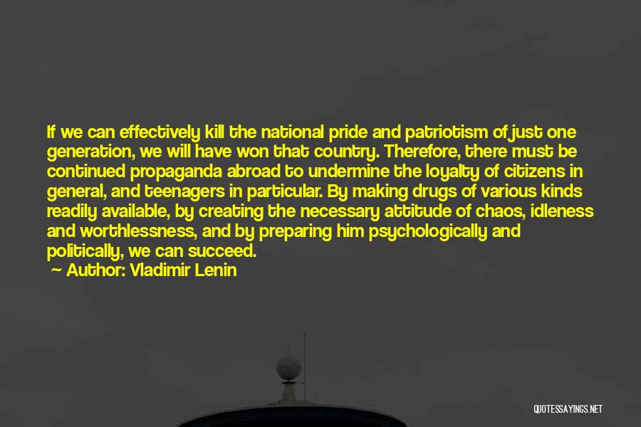 Pride And Patriotism Quotes By Vladimir Lenin