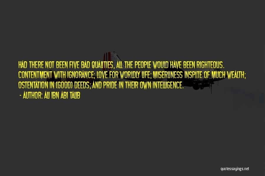 Pride Of Love Quotes By Ali Ibn Abi Talib