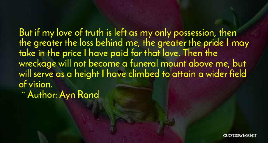 Pride Of Love Quotes By Ayn Rand