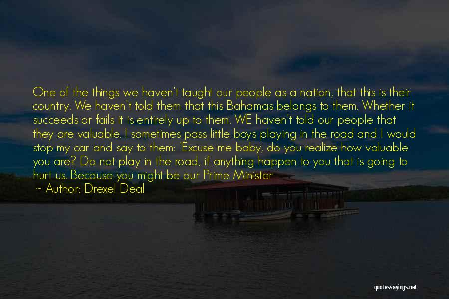 Pride Of Love Quotes By Drexel Deal