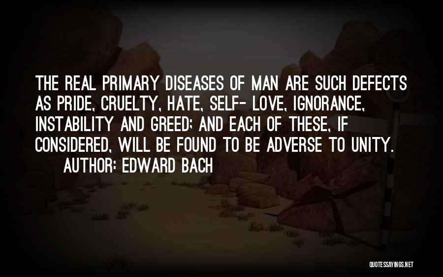 Pride Of Love Quotes By Edward Bach