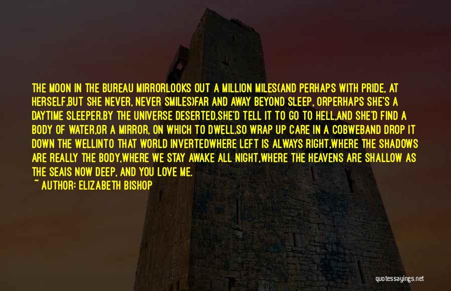 Pride Of Love Quotes By Elizabeth Bishop