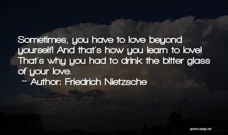 Pride Of Love Quotes By Friedrich Nietzsche