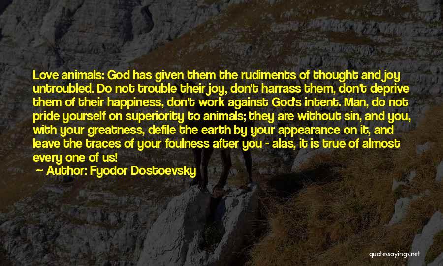 Pride Of Love Quotes By Fyodor Dostoevsky