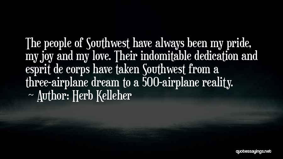 Pride Of Love Quotes By Herb Kelleher