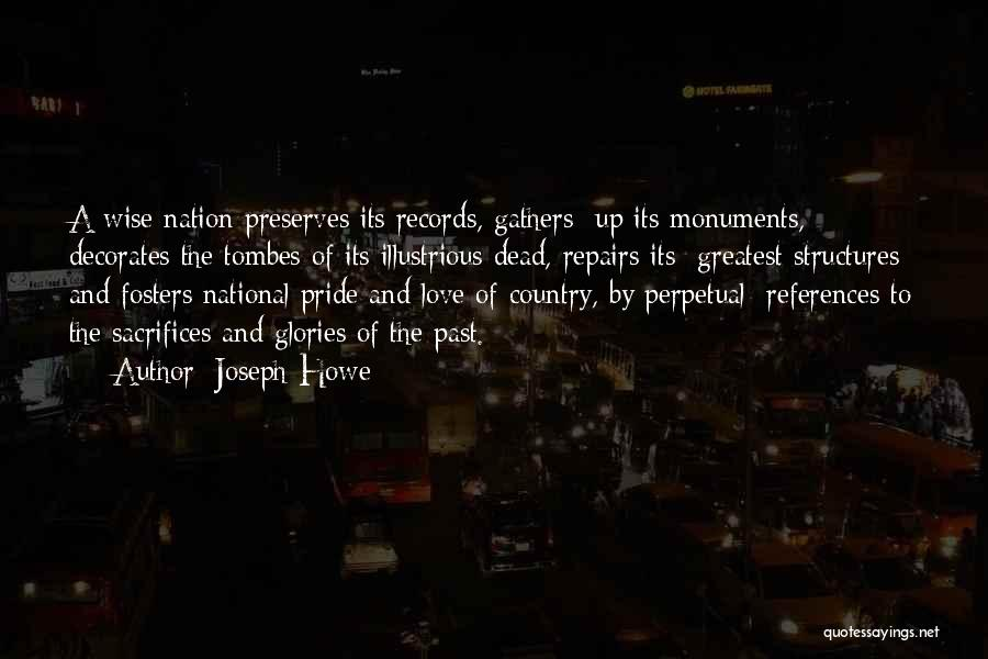 Pride Of Love Quotes By Joseph Howe