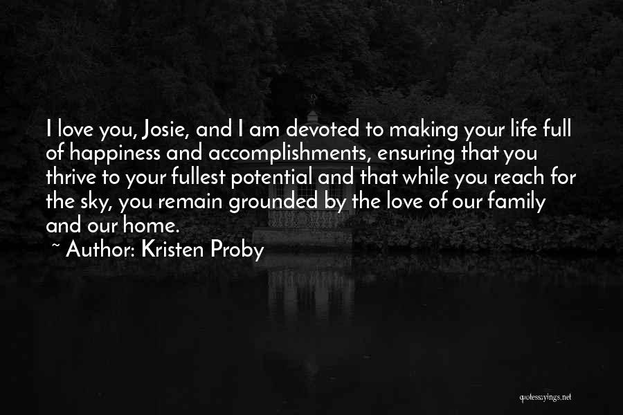 Pride Of Love Quotes By Kristen Proby