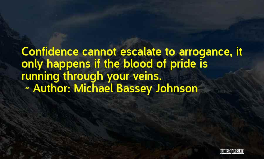 Pride Of Love Quotes By Michael Bassey Johnson