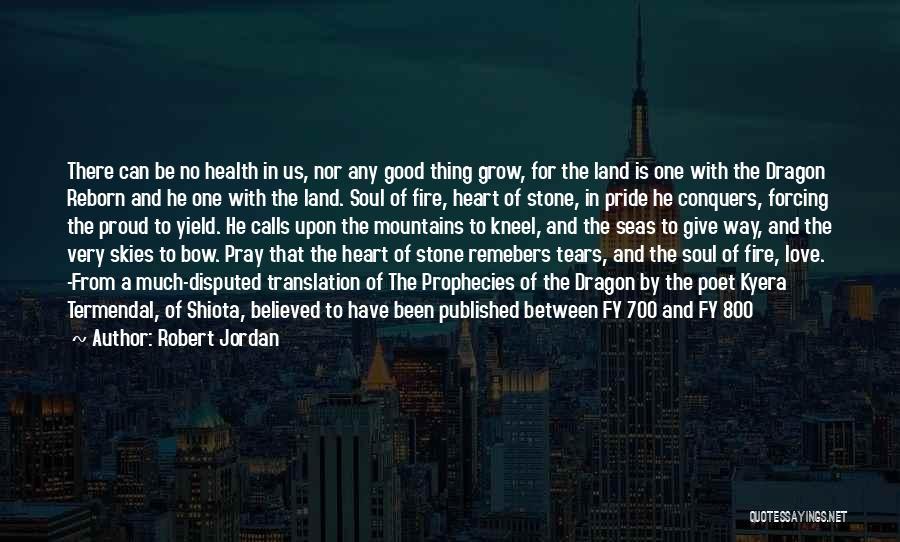Pride Of Love Quotes By Robert Jordan