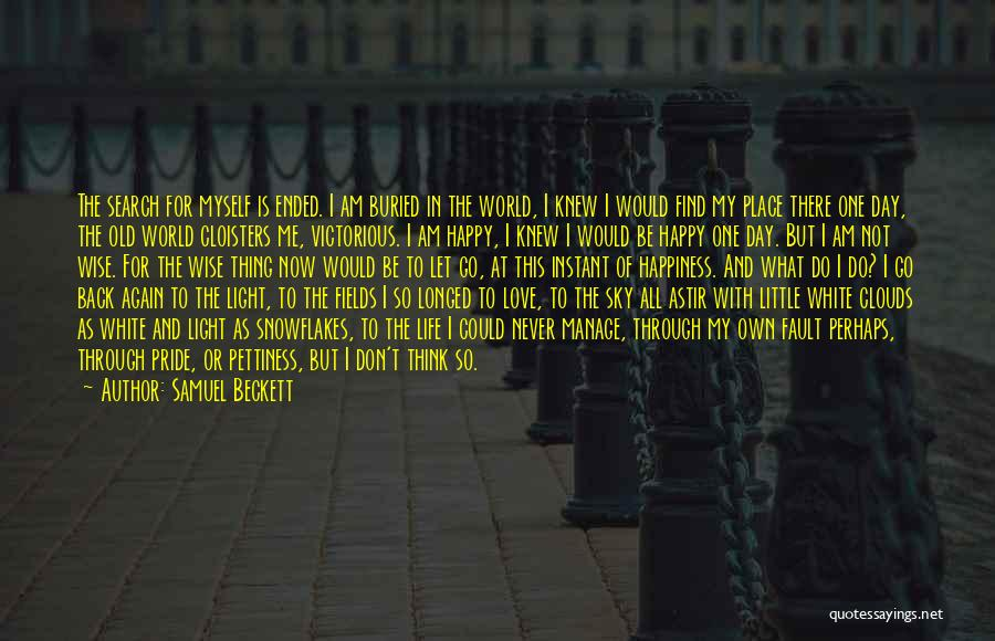 Pride Of Love Quotes By Samuel Beckett