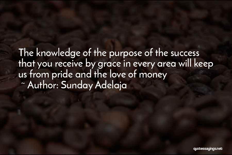 Pride Of Love Quotes By Sunday Adelaja
