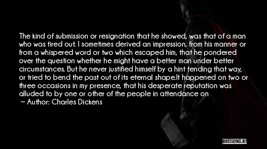 Pride Of Man Quotes By Charles Dickens