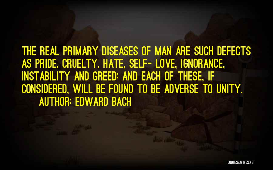 Pride Of Man Quotes By Edward Bach