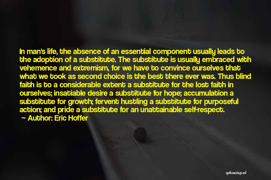 Pride Of Man Quotes By Eric Hoffer
