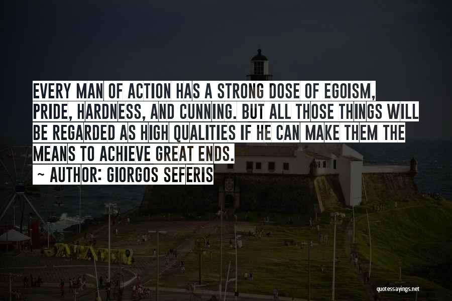 Pride Of Man Quotes By Giorgos Seferis