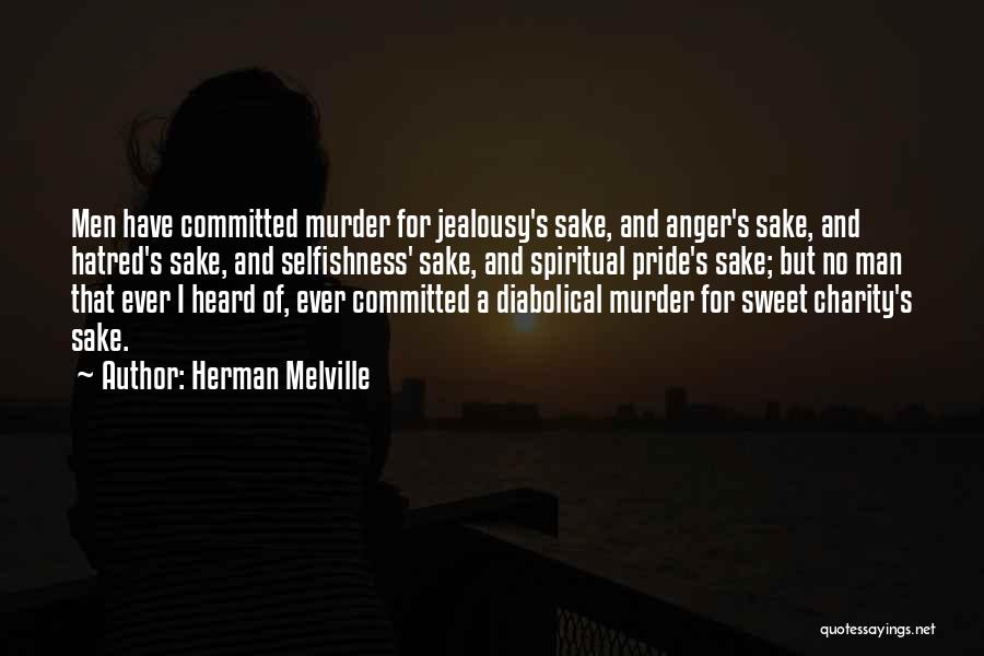 Pride Of Man Quotes By Herman Melville