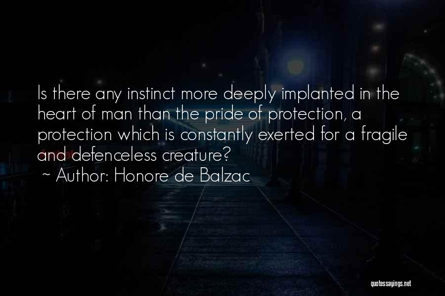 Pride Of Man Quotes By Honore De Balzac