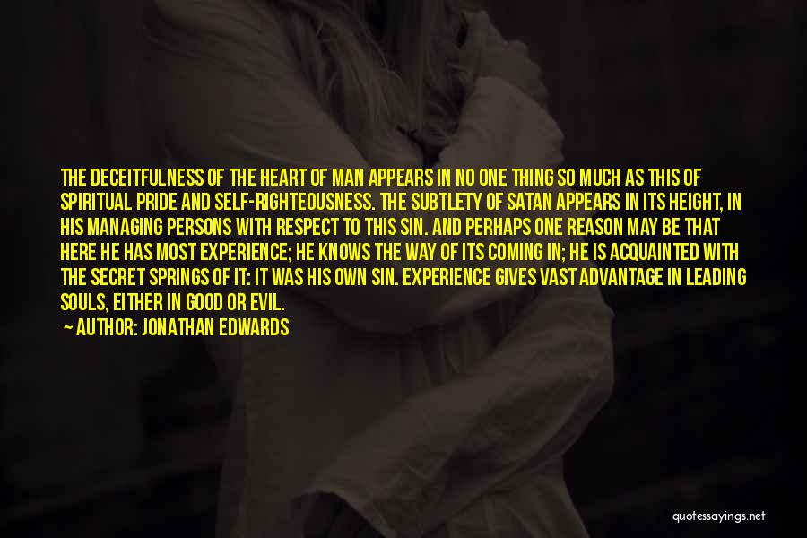 Pride Of Man Quotes By Jonathan Edwards