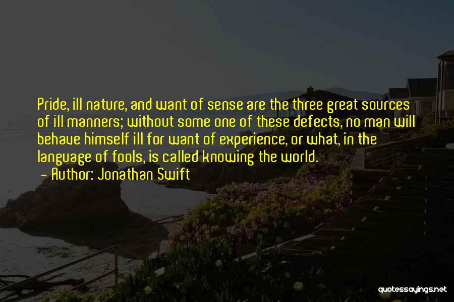 Pride Of Man Quotes By Jonathan Swift